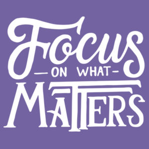 Focus on What Matters - Ladies Tri-Blend 3/4 Sleeve T Design