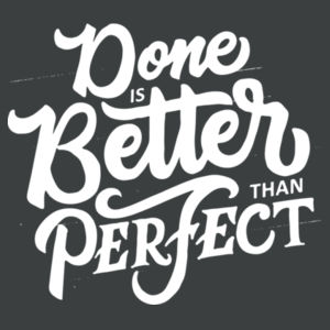 Done Is Better Than Perfect - Adult Tri-Blend Long Sleeve Hoodie Design