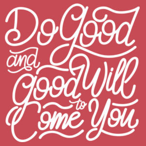 Do Good And Good Will Come to You - Ladies Tri-Blend V-Neck T Design