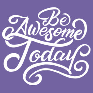 Be Awesome Today - Ladies Tri-Blend 3/4 Sleeve T Design