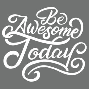 Be Awesome Today - Ladies Tri-Blend Racerback Tank Design