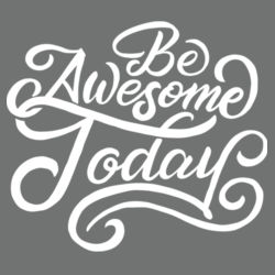 Be Awesome Today - Adult Tri-Blend Long Sleeve T Design