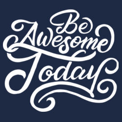 Be Awesome Today - Adult Colorblock Sweatshirt Design