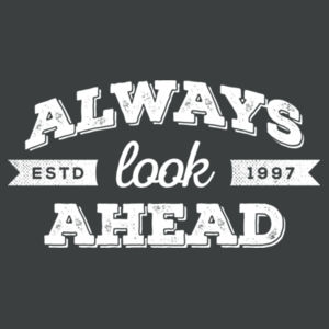 Always Look Ahead - Adult Soft Tri-Blend T Design
