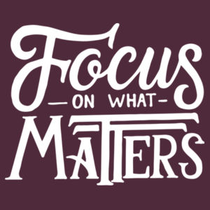Focus on What Matters - Adult Colorblock Sweatshirt Design