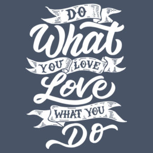 Do What You Love - Ladies Tri-Blend 3/4 Sleeve T Design