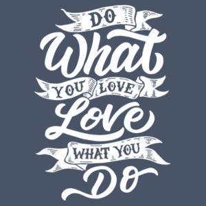 Do What You Love - Adult Tri-Blend Long Sleeve T Design