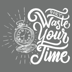 Don't Waste Your Time - Adult Tri-Blend Long Sleeve Hoodie Design
