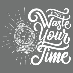 Don't Waste Your Time - Ladies Tri-Blend Long Sleeve Hoodie Design