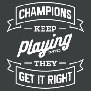 Champions Keep Playing - Ladies Long Sleeve Tri Blend T Design