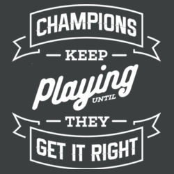 Champions Keep Playing - Ladies Tri-Blend 3/4 Sleeve T Design