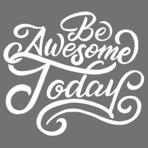Be Awesome Today - Ladies Long Sleeve Tri Blend T Design