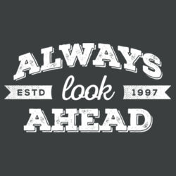 Always Look Ahead - Ladies Long Sleeve Tri Blend T Design