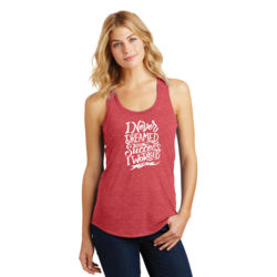 I Never Dreamed About Success - Ladies Tri-Blend Racerback Tank Thumbnail