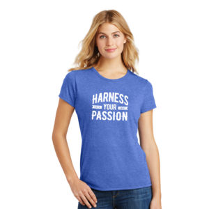 Harness Your Passion - Ladies Tri-Blend T Thumbnail