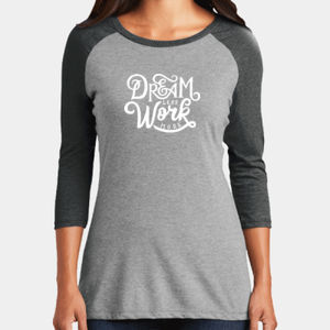 Dream Less Work More - Ladies Tri-Blend 3/4 Sleeve T Thumbnail