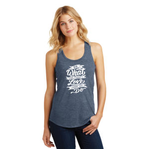 Do What You Love - Ladies Tri-Blend Racerback Tank Thumbnail