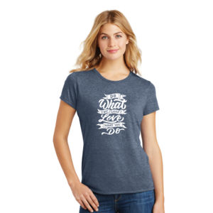 Do What You Love - Ladies Tri-Blend T Thumbnail