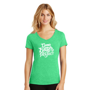 Done Is Better Than Perfect - Ladies Tri-Blend V-Neck T Thumbnail