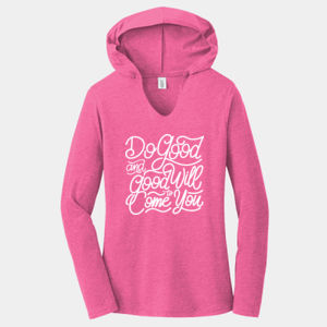 Do Good And Good Will Come to You - Ladies Tri-Blend Long Sleeve Hoodie Thumbnail