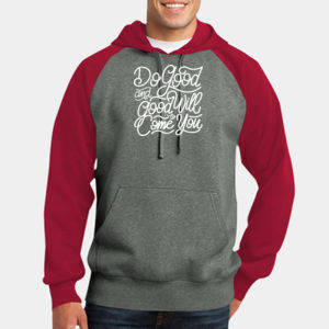 Do Good And Good Will Come to You - Adult Colorblock Sweatshirt Thumbnail