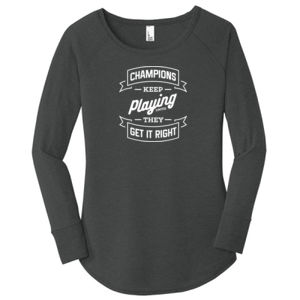 Champions Keep Playing - Ladies Long Sleeve Tri Blend T Thumbnail