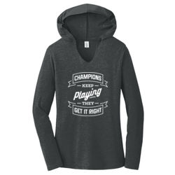 Champions Keep Playing - Ladies Tri-Blend Long Sleeve Hoodie Thumbnail