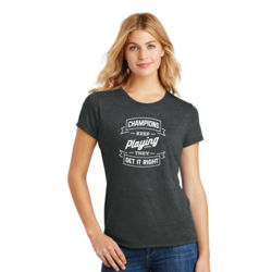Champions Keep Playing - Ladies Tri-Blend T Thumbnail