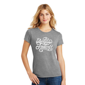 Be Awesome Today - Ladies Tri-Blend T Thumbnail