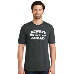 Always Look Ahead - Adult Soft Tri-Blend T Thumbnail