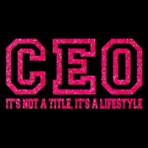 CEO Its a Lifestyle (Pink Glitter) Thumbnail
