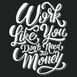 Work Like You Don't Need the Money - Lace Hooded Sweatshirt Design