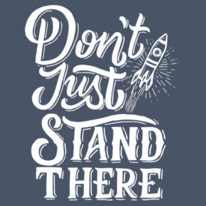 Don't Just Stand There - Ladies Long Sleeve Tri Blend T Design